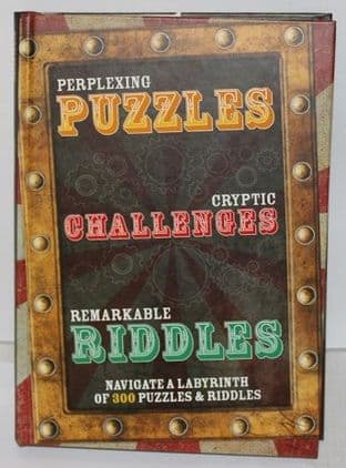 Perplexing Puzzles, Cryptic Challenges and Remarkable Riddles - 9781445475820
