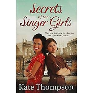 Secrets Of The Singer Girls by Kate Thompson - 9781509881871