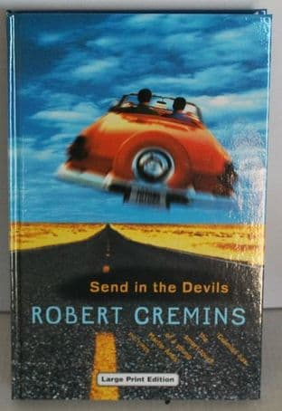 Send in the Devils by Robert Cremins - 0708947492