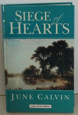 Siege of Hearts by June Calvin - 070894356X