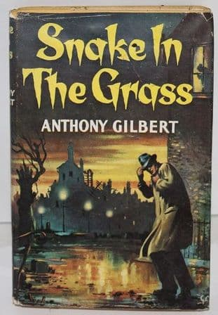 Snake in the Grass by Anthony Gilbert