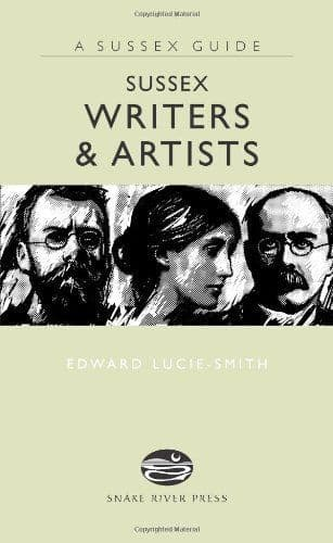 Sussex Writers & Artists by Edward Lucie-Smith - 9781906022013