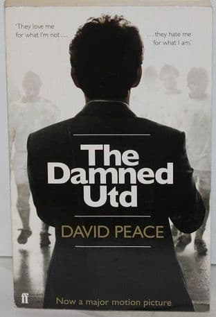 That Damned Utd by David Peace - 9780571249558
