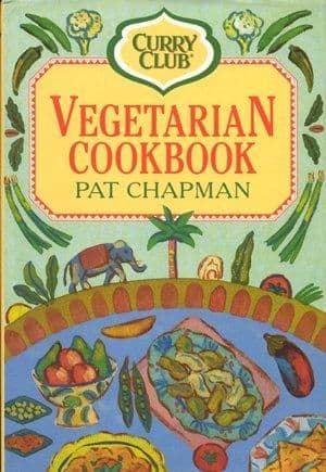The Curry Club Vegetarian Cook Book by Pat Chapman