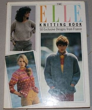 The Elle Knitting Book by Sandy Carr