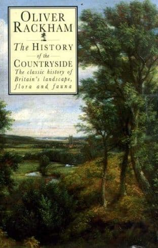 The History of the Countryside by Oliver Rackham - 0460860917