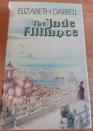 The Jade Alliance by Elizabeth Darrell