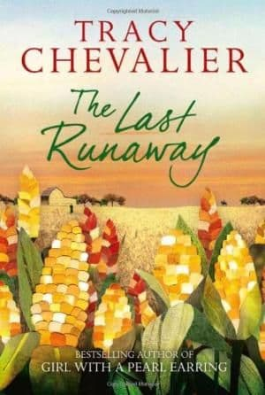 The Last Runaway by Tracy Chevalier - 9780007350346