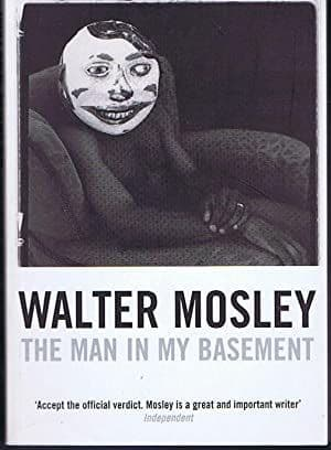 The Man in My Basement by Walter Mosley - 1852428503