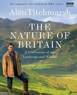 The Nature of Britain by Alan Titchmarsh