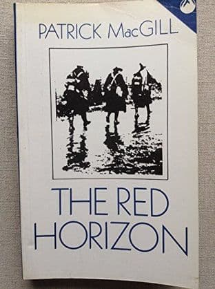 The Red Horizon by Patrick MacGill - 0863220711