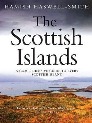 The Scottish Islands by Hamish Haswell-Smith - 9781841954547