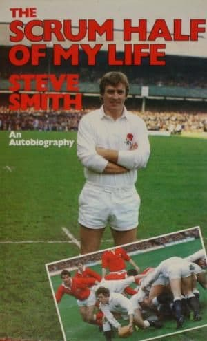 The Scrum Half of My Life by Steve Smith - 0091592208