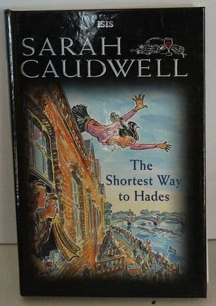 The Shortest Way to Hades by Sarah Caudwell - 0753168391
