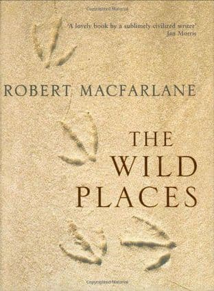The Wild Places by Robert Macfarlane - 9781862079410