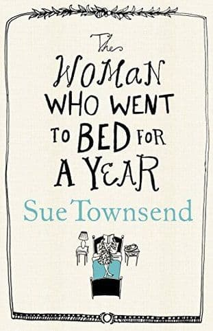 The Woman who Went to Bed for a Year by Sue Townsend - 9780718157159
