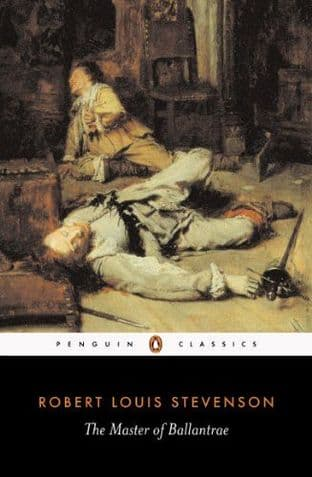 TheMaster of Ballantrae by Robert Louis Stevenson -