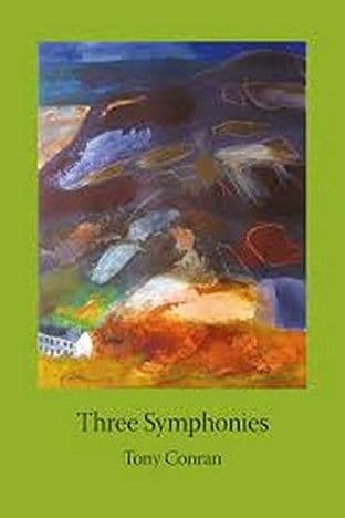 Three Symphonies by Tony Conran - 9781908527257