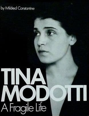 Tina Modotti A Fragile Life by Mildred Constantine - 0846700271