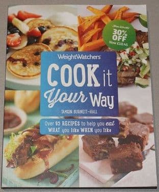 Weightwatchers Cook It Your Way by Tamsin Burnett-Hall - 147114206X