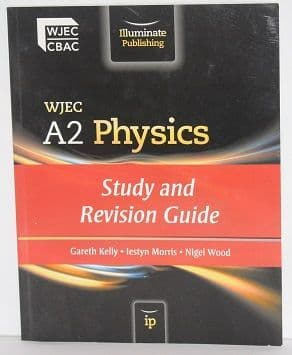 WJEC A2 Physics: Study and Revision Guide - 9781908682055