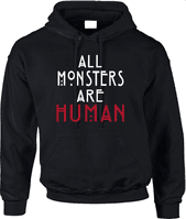 ALL MONSTERS ARE HUMAN HOODIE - INSPIRED BY AMERICAN HORROR STORY