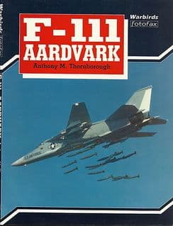 Arms & Armour Press: Warbirds Fotofax F-111 Aardvark