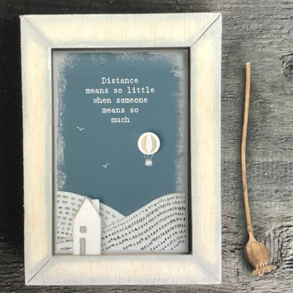 Distance means so little when someone means so much - picture gift