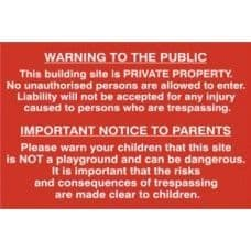SIGN BUILDING SITE WARNING TO PUBLIC AND PARENTS 600x400MM 4251