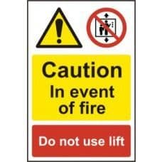 SIGN CAUTION IN THE EVENT OF FIRE DO NOT USE LIFT 200x300MM 1180