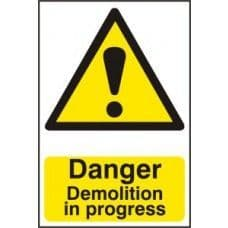 SIGN DANGER DEMOLITION IN PROGRESS 400x600MM 4106