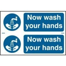 SIGN NOW WASH YOUR HANDS 300x200MM  0404