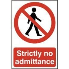 SIGN STRICTLY NO ADMITTANCE 200x300MM 0608