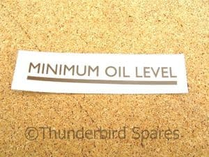 Minimum Oil Level Decal, Oil Tank, Triumph, Rub-Down Type.