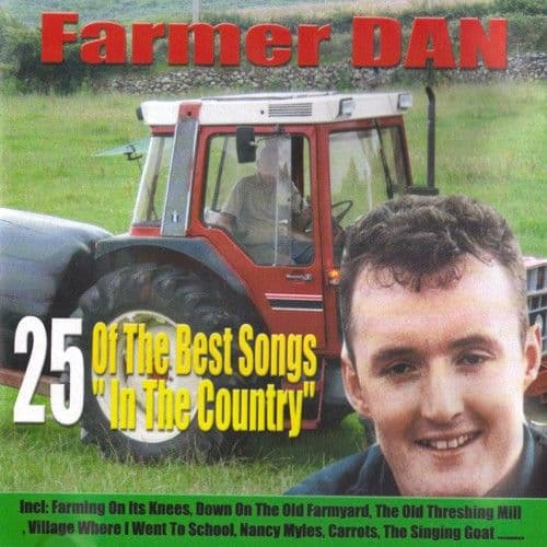 Farmer Dan - 25 Of The Best Songs In The Country - CD