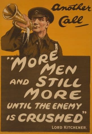 British army poster. Another call, more men and still more men until the enemy is crushed