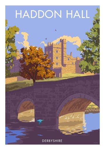 Haddon Hall, River Wye near Bakewell, Derbyshire English Vintage inspired travel poster
