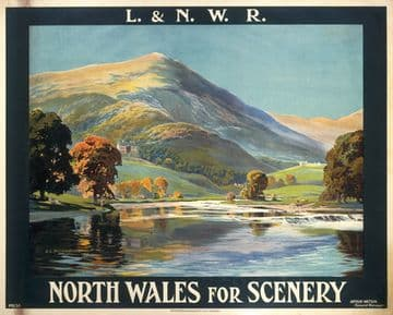 London & North Western Railway poster Railway Travel Poster, North Wales for Scenery