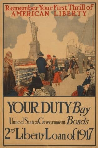 Remember your first thrill of American liberty Your duty - Buy United States government bonds--2nd Liberty Loan of 1917. Vintage American WW1 Poster.