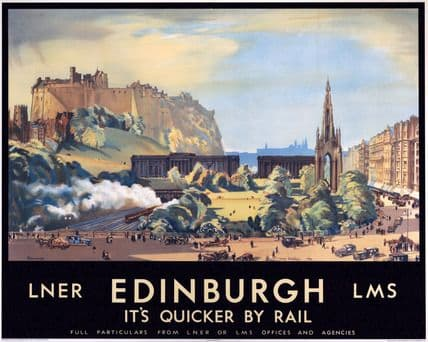 Scottish Railway Travel Poster Print, Edinburgh it's Quicker by Rail.  LNER
