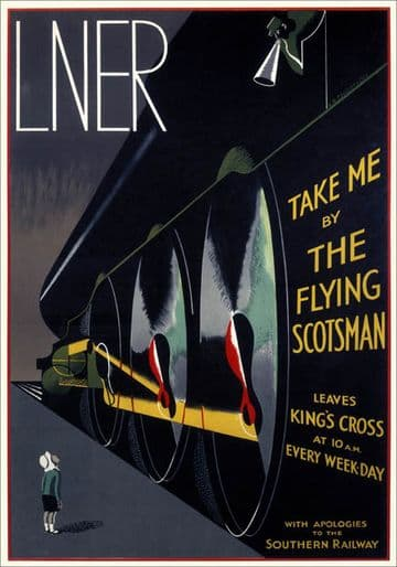 Take Me by The Flying Scotsman. Vintage LNER Travel Poster by A R Thomson