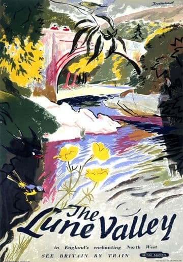 The Lune Valley, Lancashire. BR (LMR) Vintage Travel Poster. 1950