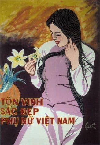 Vietnam Propaganda Poster, 'Honoring the beauty of Vietnamese women'.