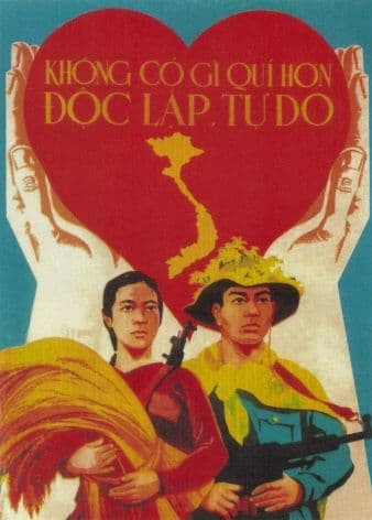 Vietnam Propaganda Poster, There is nothing more precious than independence and freedom