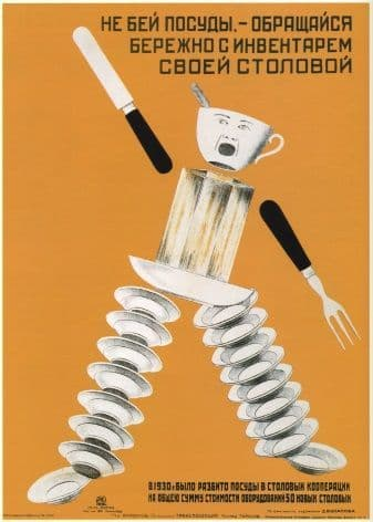 Vintage Russian poster - Don't break vessels - be careful with utensils in your canteen