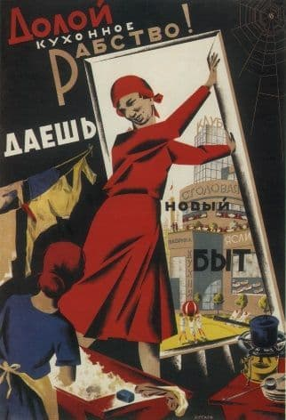 Vintage Russian poster - Down with kitchen slavery Hurrah for the new everyday life