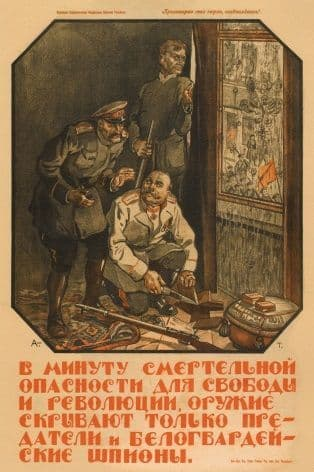 Vintage Russian poster - Only betrayers and White Guard spies will hide the weapon