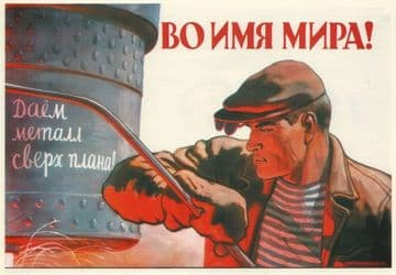 Vintage Russian poster - We'll produce more metal than the plan! In the name of peace!