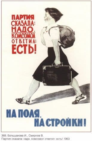 Vintage Russian poster - When the Party says do it, the Komsomol obeys