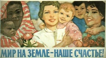 Vintage Russian poster. A peaceful world - that is our happiness!